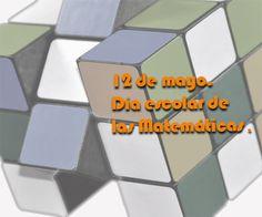 12 de Mayo. Día escolar de las Matemáticas