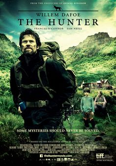 The Hunter (2011): Martin, a mercenary, is sent from Europe by a mysterious biotech company to the Tasmanian wilderness on a hunt for the last Tasmanian tiger.