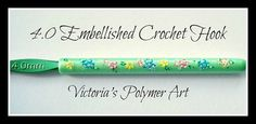 4.0mm Green Embellished Crochet Hook by VictoriasPolymerArt, £4.50