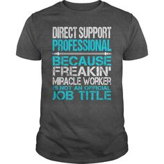 Awesome Tee For Direct Support Professional T-Shirts, Hoodies. CHECK PRICE ==► https://www.sunfrog.com/LifeStyle/Awesome-Tee-For-Direct-Support-Professional-115339560-Dark-Grey-Guys.html?id=41382