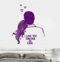 Wall Vinyl Decal I Love You Forever And Ever Romantic Boy And Girl z3786