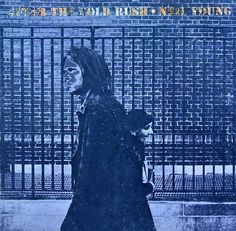 After the Goldrush by Neil Young