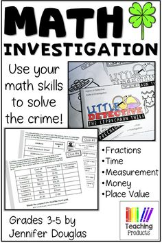 Math Investigation - The Leprechaun Thief. Let your students become detectives in this fun St Patrick's Day themed math activity. Suitable for grades 3-5, this math investigation will have your students applying their math skills in fractions, measurement, time, place value, and money to real life problems. #math #mathactivities #teaching #teacherspayteachers
