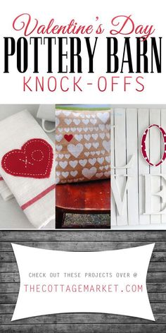 Valentine's Day Pottery Barn Knock-Offs - The Cottage Market #DIYValentine'sDayKnock-Offs, #PotteryBarn, #PotteryBarnValentine'sDayKnock-Offs