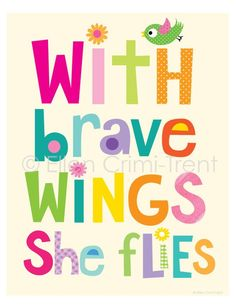 With Brave Wings She Flies- Kids wall art/girls wall art/ kids decor/ rainbow wall art/ kids typography decor Photo Quotes, Art Quotes, Inspirational Quotes, Life Quotes, Art Wall Kids, Art For Kids, Wall Art, Wall Decor, Rainbow Wall