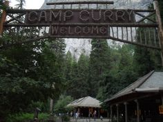 Camp Curry - Yosemite National Park. Reminds me of being a kid!