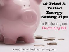 The Multitasking Mummy - 10 Energy Saving Tips to Reduce your Electricity Bill. #IBOT
