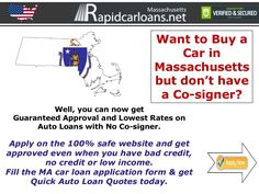 Massachusetts no cosigner car loans How to Get Ready For Rapid Approval Process