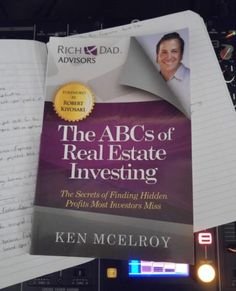 The ABCs of Real Estate Investing by Ken McElroy - To start a business you have to know some of the initial steps that need to be prepared so that the business Real Estate Investing Books, Rich Dad, Robert Kiyosaki, Abcs, Business, Link, Store, Business Illustration