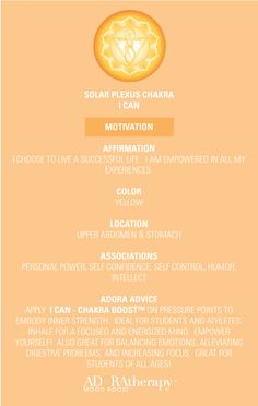 Solar Plexus Chakra 101 courtesy of ADORAtherapy™ #aromatherapy #adoratherapy #chakra #essentialoils #affirmation #meditation #motivation