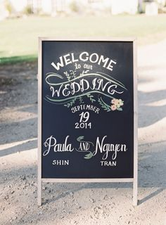 Beautiful chalkboard sign: http://www.stylemepretty.com/2015/05/19/blush-gray-elegant-vineyard-wedding/ | Photography: Caroline Tran - http://www.carolinetran.net/