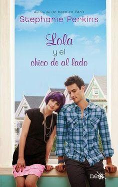 Entre Libélulas: Lola y el chico de al lado - Stephanie Perkins (Reseña)