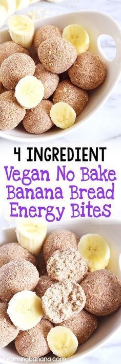 Vegan No Bake Banana Bread Energy Bites Vegan no bake banana bread energy bites are made with 4 healthy ingredients and taste like your favorite banana bread, no baking required! Related posts: No Bake Monster Cookie Energy Bites (Vegan & Glutenfrei) Healthy Recipes, Whole Food Recipes, Snack Recipes, Dessert Recipes, Cooking Recipes, Vegetarian Recipes Dairy Free, Vegan Vegetarian, Vegan Sweets, Vegan Desserts