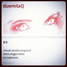 #4...Desideri. #haiku www.duemilaq.com  #duemilaq
