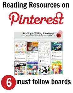 Reading Resources on Pinterest.  6 Must Follow Boards!  from Allison at No Time for Flashcards