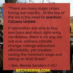 Climate change, college education, job creation, minimum wage need to be addressed. #FeelTheBern #BernieSandersQuotes #BETONBERNIE.COM # BernieSandersQuotes