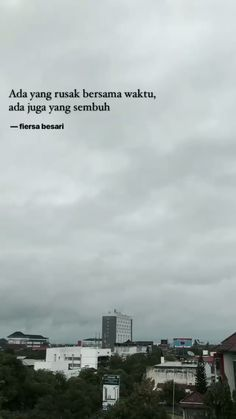 New quotes indonesia fiersa besari ideas Quotes Rindu, Mood Quotes, People Quotes, Poetry Quotes, Happy Quotes, Funny Quotes, Hurt Quotes, Nature Quotes, Wattpad Quotes