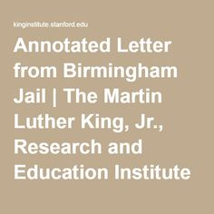letter from birmingham jail essay prompts Free essay: martin luther king jr's letter from birmingham jail martin luther  king jr writes the clergymen that have written him a letter disputing his.