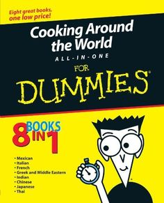 Cooking Around the World All-in-One For Dummies by Mary Sue Milliken, $28.79 http://www.amazon.com/dp/0764555022/ref=cm_sw_r_pi_dp_aoNKrb1RZ5RTB
