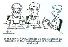 Without a teaching authority or the tradition of the historic Church, this cartoon shows what many Bible studies are really like.