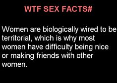 Wtf sex fact. It's true primates are a perfect example