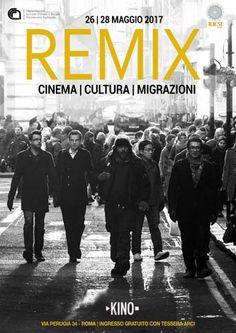 CINEMA E MIGRAZIONI: REMIX AL KINO