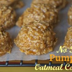No Bake Pumpkin Oatmeal Cookies - not sure if I like no bake cookies but this sounds worth a try