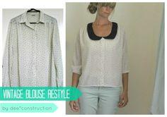 dee*construction: {restyle} vintage blouse
