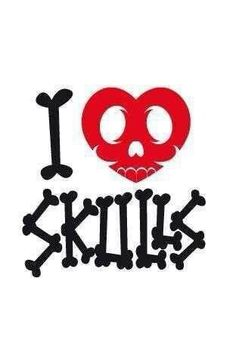 Love skulls.