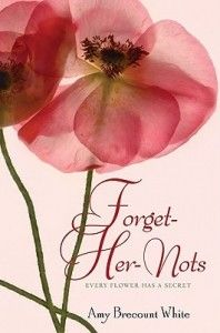 Forget-Her-Nots by Amy Brecount White -Something—some power—is blooming inside Laurel. She can use flowers to do things. Like bringing back lost memories. Or helping her friends ace tests. Or making people fall in love. (click image for full review)