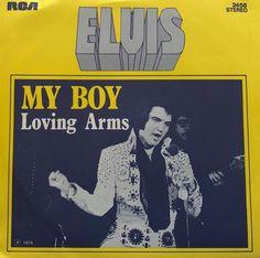 My Boy/Loving Arms single. Elvis Presley Records, King Of Music, Rockabilly, Rock And Roll, Levis, Boys, School, Baby Boys, Rock Roll