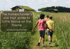 The homeschooler's site tour guide to Little House on the Prairie