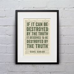 If It Can Be Destroyed By The Truth It Deserves by WhiskerPrints, $8.99