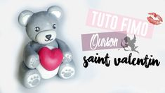 • [TUTO FIMO] Ourson Saint Valentin •