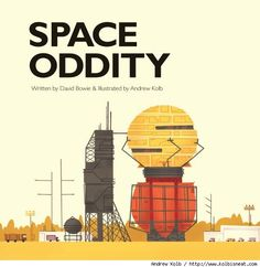 David Bowie's 'Space Oddity' Recreated As Children's Book illustrated by Andrew Kolb