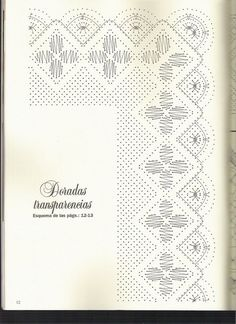 Bolillos&Bordados 11 (Nueva Epoca) Bobbin Lace Patterns, Lacemaking, Weaving, How To Make, Inspiration, Arizona, Angeles, Paint, Bobbin Lace