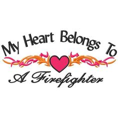 My Heart Firefighter | Products | SWAK Embroidery