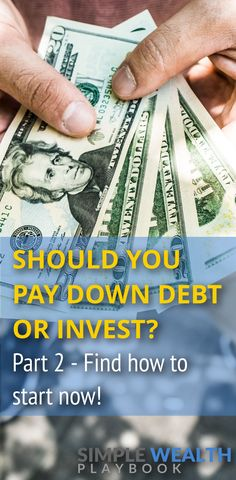 Should I pay down debt or invest? Its probably one of the most popular money-related questions out there. In Part 1 of this series we learned which option is best for you. Today, well take this one step further and talk through some simple steps on Ways To Save Money, Money Tips, Money Saving Tips, Pay Off Mortgage Early, Get Out Of Debt, Early Retirement, Debt Payoff, Financial Tips, Budgeting Tips
