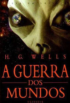 .   Dos Meus Livros: A Guerra dos Mundos - H. G. Wells