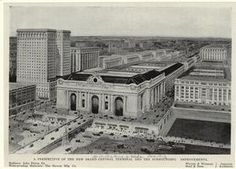 A perspective of the new Grand Central terminal and the surrounding improvements. (1913)