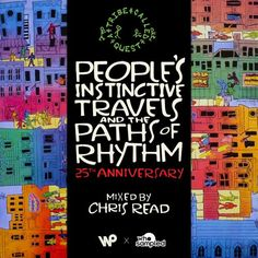 A Tribe Called Quest 'People's Instinctive Travels' 25th Anniversary Mixtape mixed by Chris Read