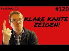 Klare Kante zeigen! - Betriebsrat TV (Folge 120) - YouTube