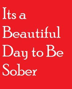 There are some scary things in our world today, but none is more scary than an addiction to drugs and alcohol. It's a growing problem in our society, and alcohol and drug addiction has become a tough nut to crack, so to speak. Drugs and alcohol make. Sober Quotes, Sobriety Quotes, Recovery Quotes, Aa Quotes, Recovery Humor, Life Quotes, Just For Today, Just For You, Nicotine Addiction