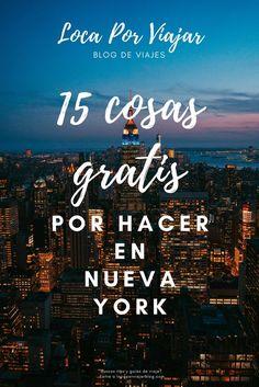 Tips para viajeros - 15 cosas GRATIS por hacer en Nueva York