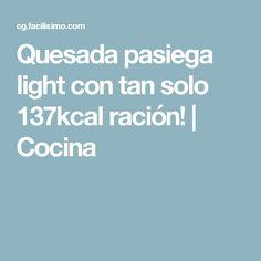Quesada pasiega light con tan solo 137kcal ración! | Cocina