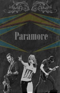 Paramore...
