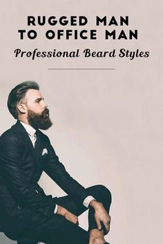 Know Various Professional Beard Style