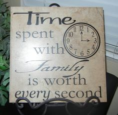 """Time Spent With Family Is Worth Every Second 11""""x11"""" Vinyl Lettering ONLY (Tile NOT included). $12.00, via Etsy."""