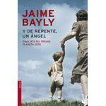 Setembre 2014: Y de repente un ángel / Jaime Bayly
