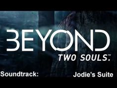 ▶ Beyond Two Souls Soundtrack 03 Jodie s Suite - YouTube